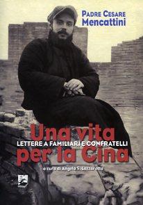 Una-vita-per-la-Cina-padre_Cesre_Mencattini